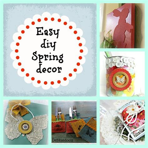 diy spring decorating ideas 5 quick and easy spring decor ideas on a budget debbiedoo s