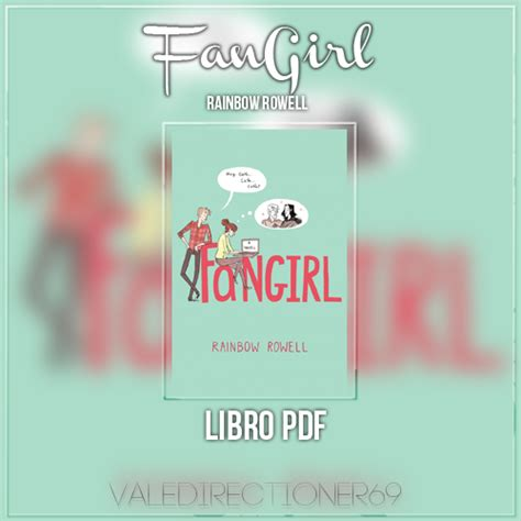 libro fangirl libro pdf fangirl rainbow rowell by valedirectioner69 on