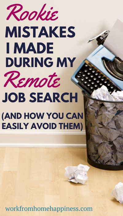 Job Search Online Work From Home - rookie mistakes i made in my remote job search and how you can easily avoid them