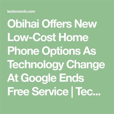 obihai offers new low cost home phone options as