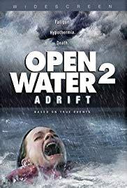 the open boat full summary open water 2 adrift 2006 imdb