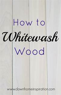 how to how to whitewash wood home inspiration