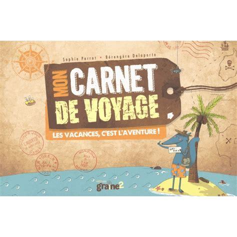 1304205975 enfants journal de voyage mon mon carnet de voyage livre jeux et coloriages cultura
