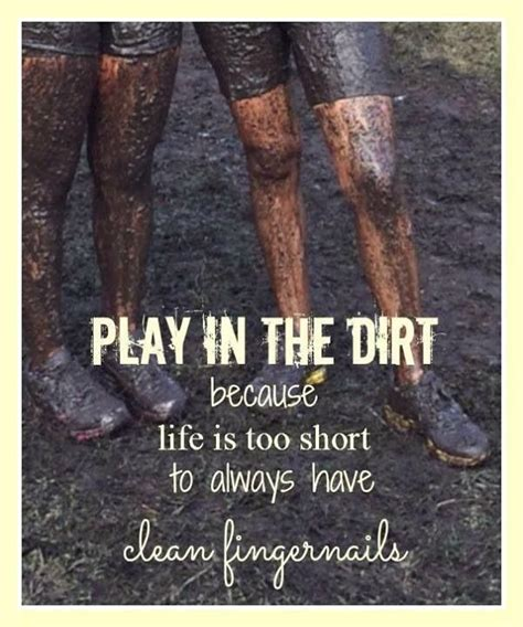 mudding quotes for quotes about mud quotesgram