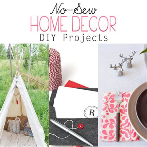 home decor sewing projects no sew home decor diy projects the cottage market