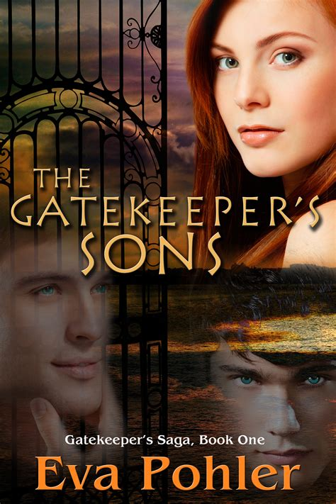 saga book one the gatekeeper s sons the gatekeeper s saga book one