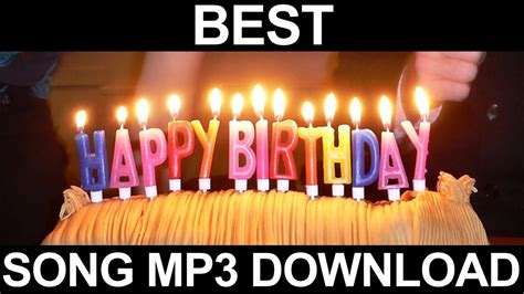 happy birthday song   mp youtube
