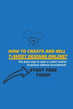 Can You Make Money Selling T Shirts Online - 1000 ideas about t shirts online on pinterest shirts online shirt designs and