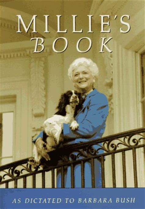 the bush books millie s book by barbara bush reviews discussion