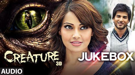 biography of movie creature 3d creature 3d full audio songs jukebox bipasha basu