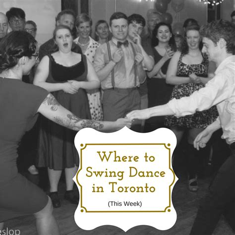 swing dance toronto where to swing dance in toronto jan 2nd jan 8th toronto