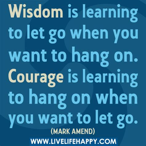 living free letting go to restore and courageously books quot wisdom is learning to let go when you want to hang on co