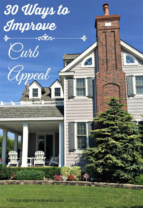 top 30 curb appeal tricks vintage american home
