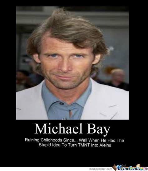 Michael Bay Meme - michael bay by jdr meme center