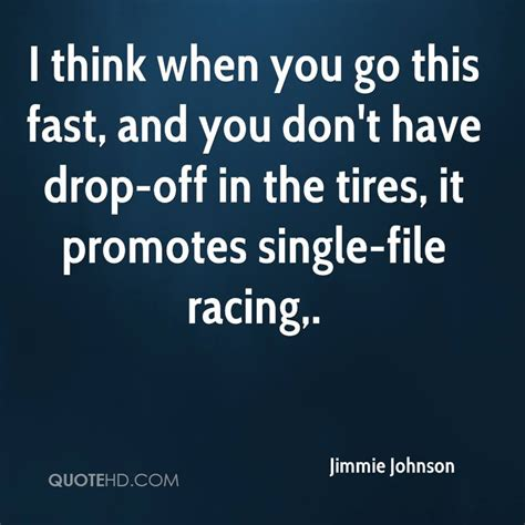 jimmie johnson quotes quotehd