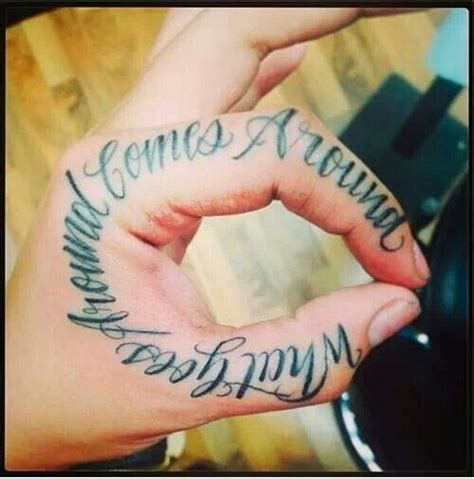 tattoo hand placement what goes around comes around tattoos pinterest