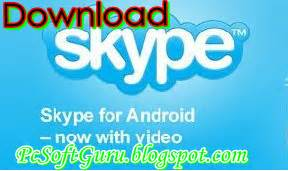 skype for android apk skype 4 4 apk for android freeware pcsoftguru free