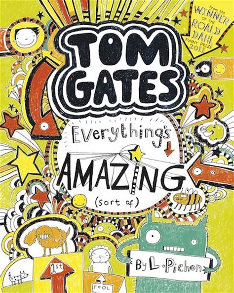 gate books tom gates 3 everything s amazing sort of scholastic