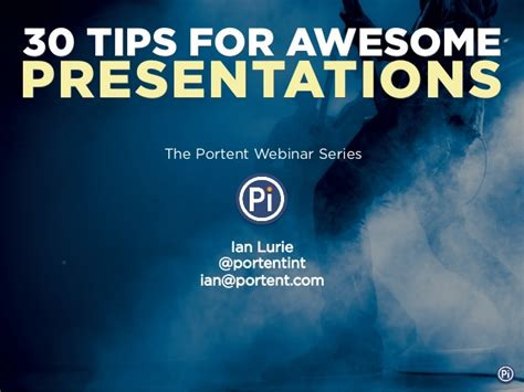 Awesome Presentation 30 Tips For Awesome Presentations