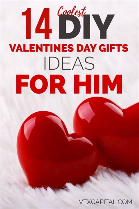valentines day gift ideas for him 14 diy valentines day gift ideas for him