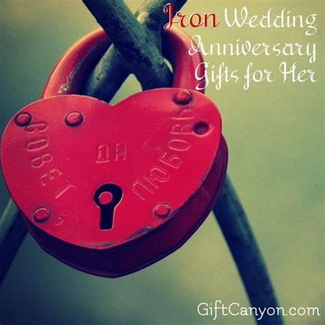Wedding Anniversary Ideas Iron by 17 Best Ideas About Iron Anniversary Gifts On