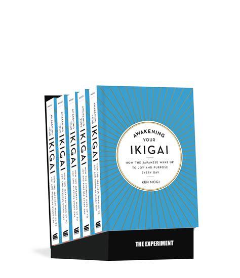 awakening your ikigai the experiment