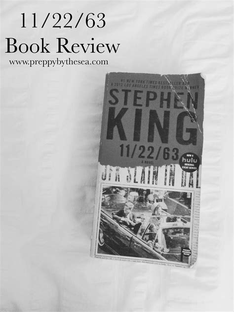 Preppy by the Sea: Book Review: 11/22/63