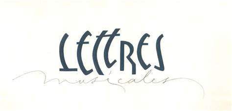 Ecole De Lettre Nantes L Ivre De Lettres Et De Couleurs Lettres Musicales Cours De Calligraphie Latine Sur Nantes