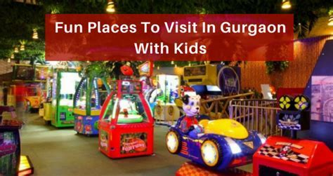 11 Best Places For Kids Entertainment In Gurgaon