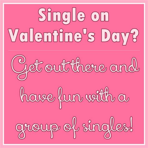 valentines for single valentines quotes for single quotesgram