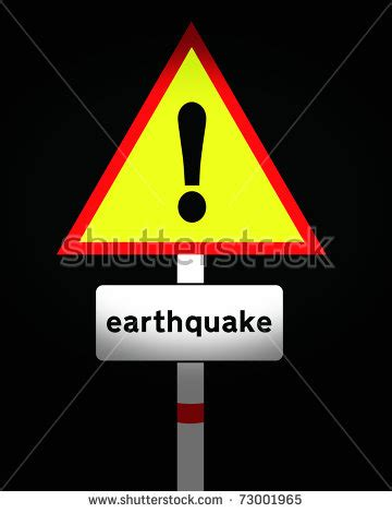 earthquake signs earthquake warning sign stock photo 73001965 shutterstock