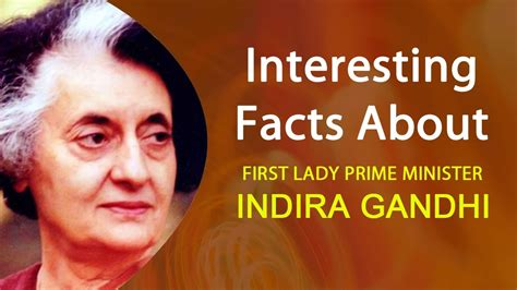 indira gandhi biography youtube interesint facts about first lady prime minister indira