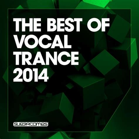 best of trance 2014 estiva tour dates concert tickets albums and songs