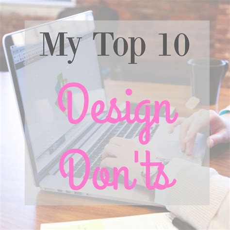 don design instagram my top 10 design don ts the sits girls
