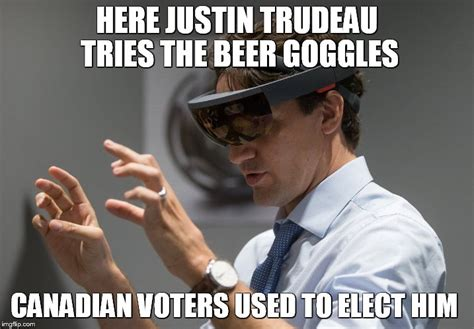 Beer Goggles Meme - justin trudeau vr glasses imgflip