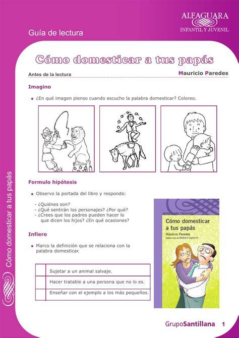 libro como domesticar a tus papas para leer c 243 mo domesticar a tus pap 225 s by juan albornoz issuu