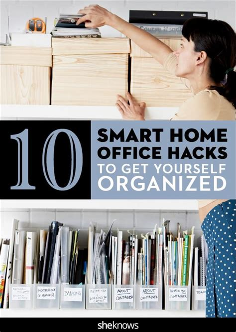 home organization hacks 10 smart home office hacks to get yourself organized in