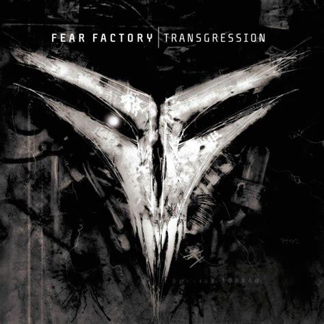 Fear Factory 1 fear factory transgression lyrics and tracklist genius