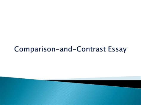 comparison contrast essay sles compare and contrast essay writing