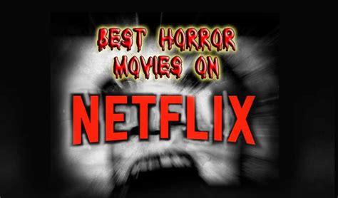 horror netflix horror on netflix horror palace