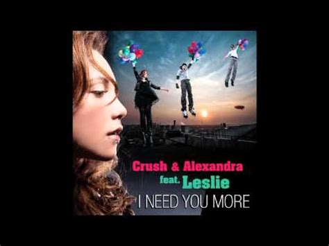 lyrics leslie leslie i need you more lyrics