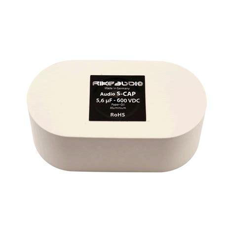 rike audio capacitors rike audio s cap capacitor 5 6 181 f audiophonics