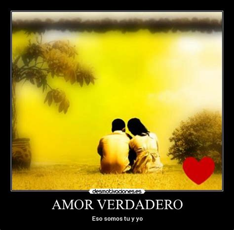 imagenes de tu y yo amor verdadero amor verdadero desmotivaciones