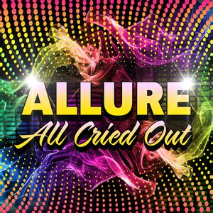 listen free to allure all cried out (re recorded