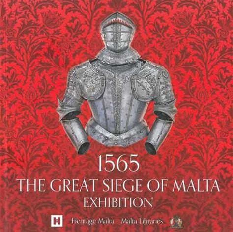 the great siege 1565 the great siege of malta exhibition