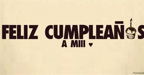 imagenes que digan feliz cumpleaños a mi feliz cumplea 241 os a mi portadas para facebook