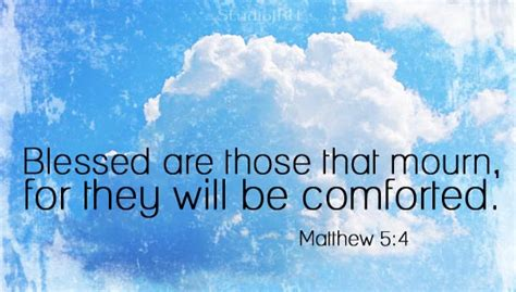 blessed are those that mourn for they shall be comforted they will be comforted in courage