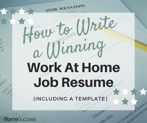 How To Write A Telecommuting Resume by How To Write A Winning Work At Home Resume Including