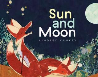 the moon and the other books sun and moon by yankey