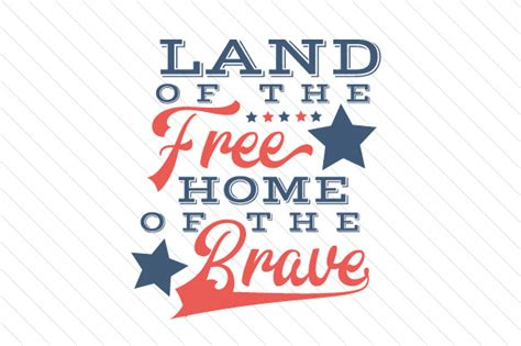 land of the free home of the brave creative fabrica